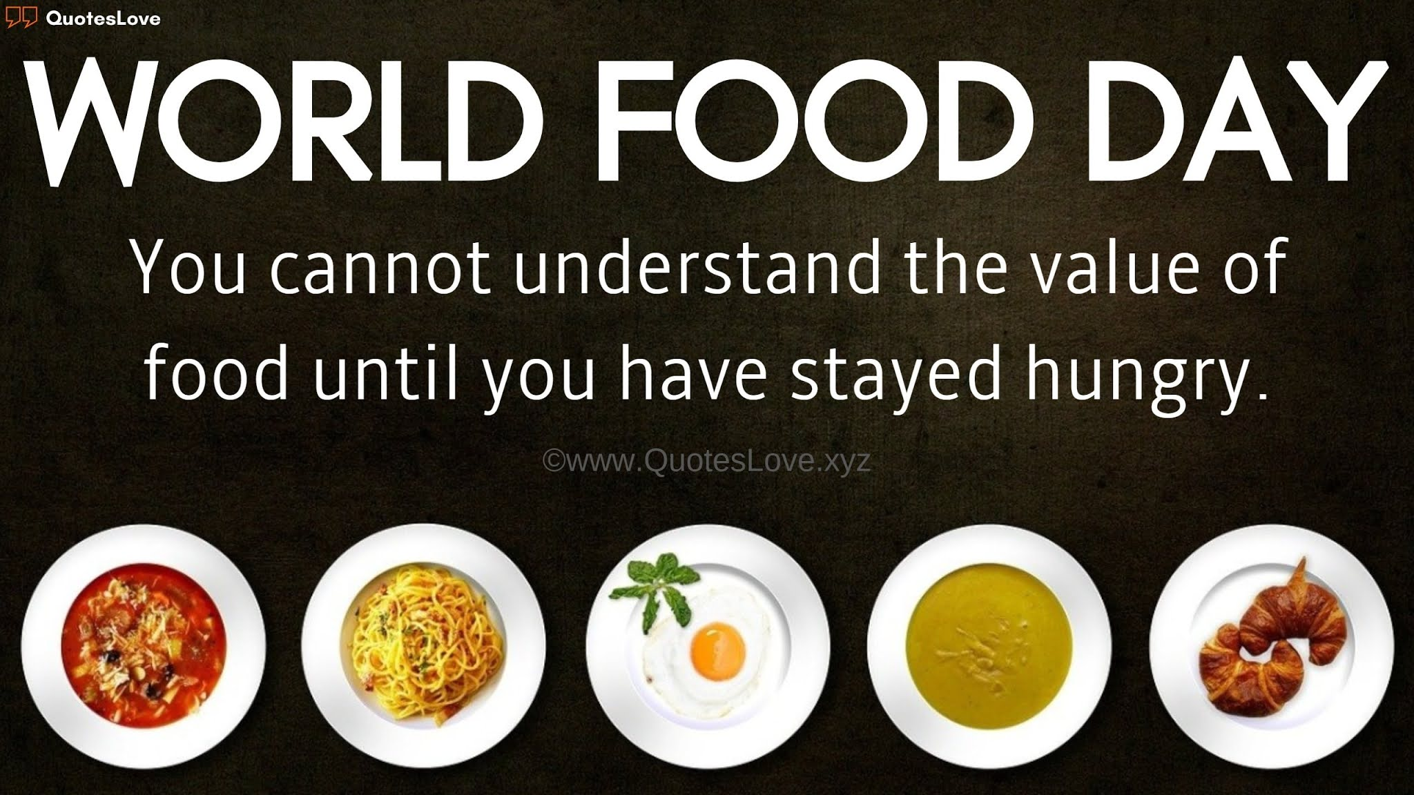 World FOOD Day Quotes, Sayings, Slogan, Wishes, Greetings, Images, Pictures, Poster