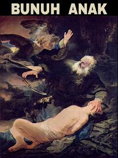 PELAJARAN DARI PERISTIWA ALLAH PERINTAHKAN ABRAHAM UNTUK PERSEMBAHKAN ANAKNYA ISHAK