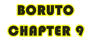 Boruto Chapter 9, Ini Pembahasannya