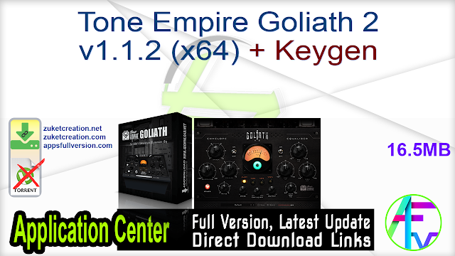 Tone Empire Goliath 2 v1.1.2 (x64) + Keygen