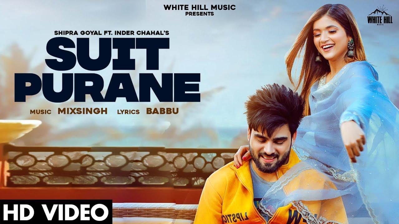 Suit Purane Lyrics Shipra Goyal X Inder Chahal | Punjabi Song