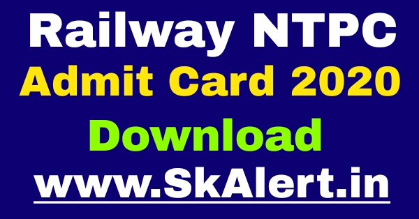 RRB NTPC Admit Card 2020 Download Name Wise