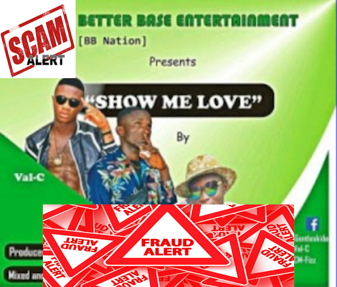 Scam Alert: Download Show Me Love by Gentleskido Ft Val-C X Cm Fizz