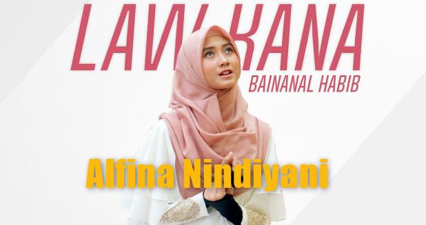 Download Lagu Alfina Nindiyani Law Kana Bainanal Habib Mp3 Cover Religi Terbaru 2018, Alfina Ninsiyani, Cover, Lagu Religi, 2018