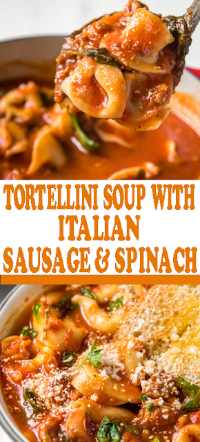 #TORTELLINI #SOUP WITH #ITALIANSAUSAGE & #SPINACH