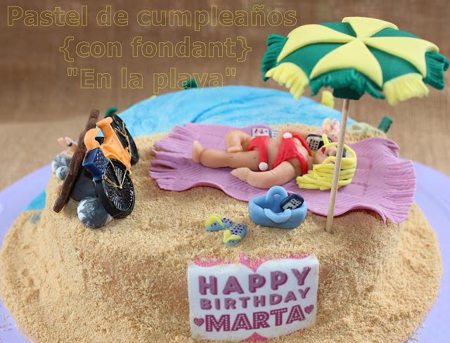 """PASTEL DE CUMPLEAÑOS {CON FONDANT} """"EN LA PLAYA"""" ON THE BEACH"""