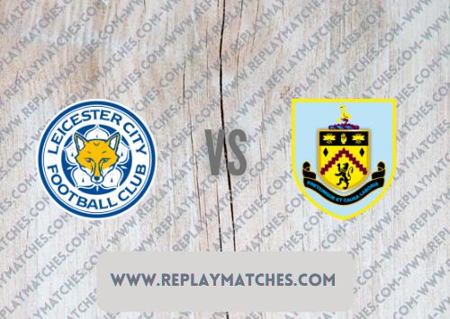 Leicester City vs Burnley Highlights 25 September 2021