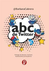 """[LIBRO, segunda edición 2017] """"ABC de Twitter"""""""