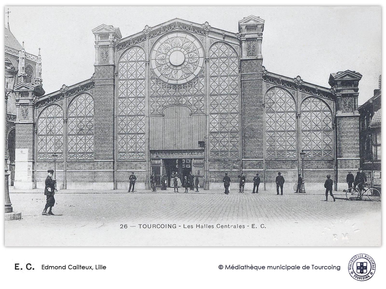 Carte Postale Ancienne Edmond Cailleux, Lille - Halles de Tourcoing