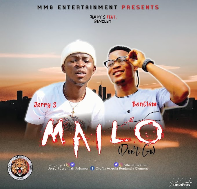 [Music] Jerry S ft Bebclem - Mailo