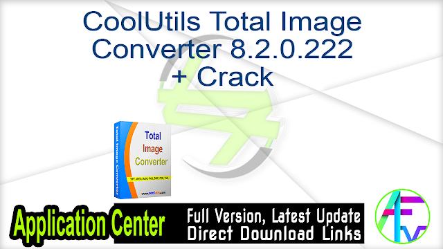 CoolUtils Total Image Converter 8.2.0.222 + Crack