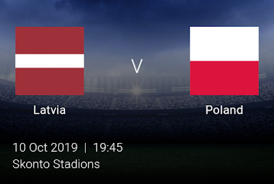 LIVE MATCH: Latvia Vs Poland UEFA Euro 2020 Qualifiers 10/10/2019