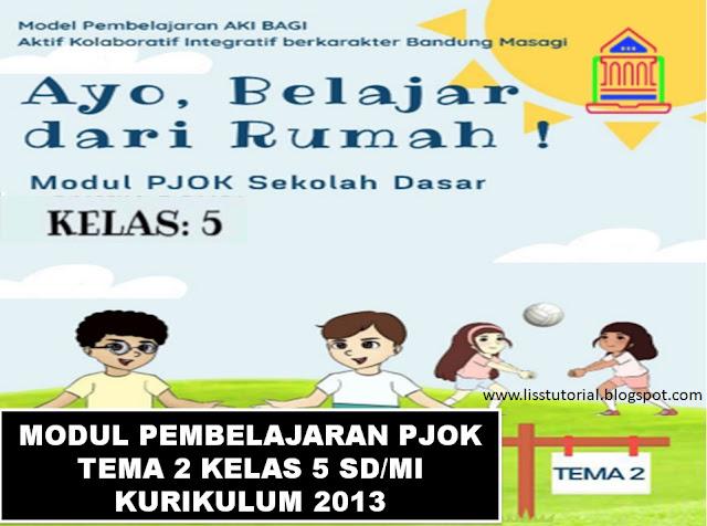 Modul Pembelajaran Daring PJOK Tema 2 Kelas 5 SD/MI