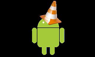 تحميل برنامج VLC للاندرويد بصيغة APK