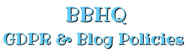 BBHQ GDPR & Blog Policies ©BionicBasil®