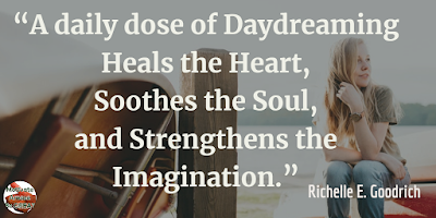 "Quotes About Strength And Motivational Words For Hard Times: ""A daily dose of daydreaming heals the heart, soothes the soul, and strengthens the imagination."" - Richelle E. Goodrich"