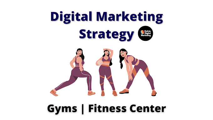 Digital Marketing Strategy For Gyms | Fitness Center