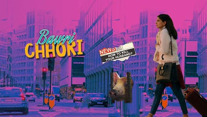 Bawri Chhori  (2021) Full Movie Download