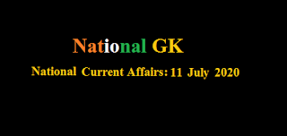Current Affairs: 11 July 2020