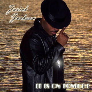 Zarick Jackson - It Is On Tonight [2008]