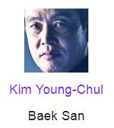 Kim Young-Chul berperan sebagia Baek San