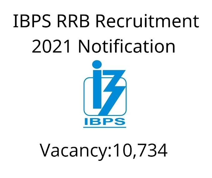 IBPS RRB Recruitment 2021 Notification   Bank Jobs 2021