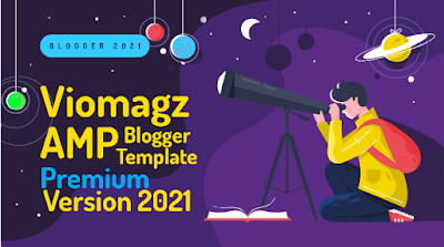 Viomagz AMP Premium Blogger Template 2021