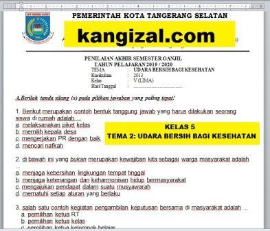 Soal UAS / PAT / UKK Kelas 5 Tema 2 Kurikulum 2013 Revisi 2019/2020 kangizal.com kang izal