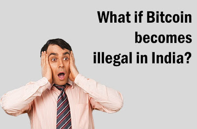 is-bitcoin-illegal-in-india, bitcoin-in-india, what-if-bitcoin-becomes-illegal, bitcoin-is-legal-in-india,
