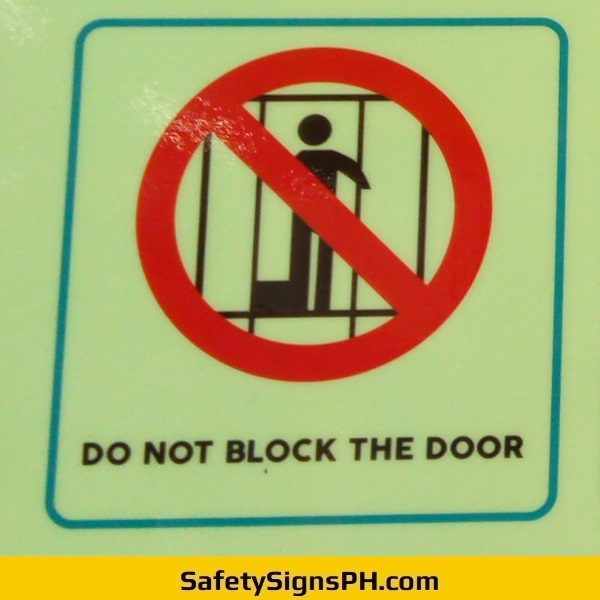 Do Not Block The Door Sign Philippines