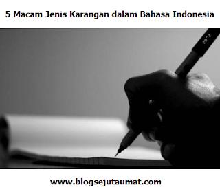 5-Macam-Jenis-Karangan-dalam-Bahasa-Indonesia