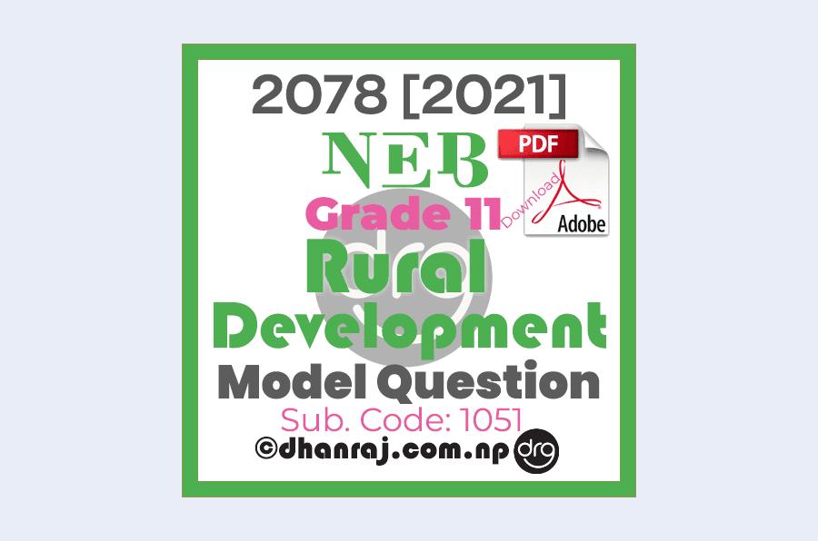 Model-Question-of-Optional-I-Rural-Development-Subject-Code-1051-Grade-11-XI-2077-2078-NEB-Download-in-PDF