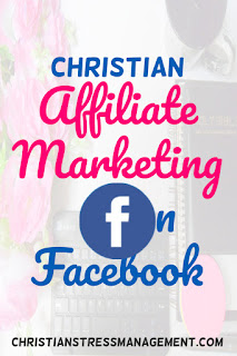Christian affiliate marketing on Facebook
