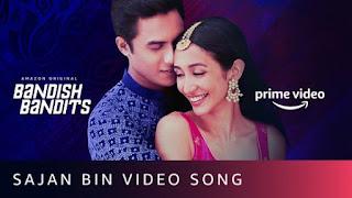 Sajan Bin Lyrics Bandish Bandits | Shivam Mahadevan x Jonita Gandhi