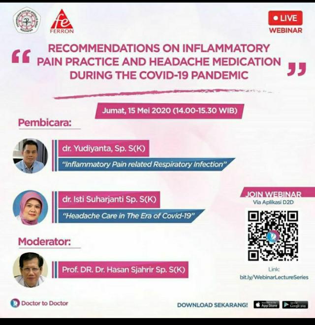 "Free Webinar Aplikasi D2D ""Recommendations of Inflammatory Pain Practice dan Headache Medication During The Covid-19 Pandemic"""