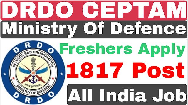DRDO CEPTAM MTS Recruitment 2019 | 10th ITI | DRDO CEPTAM 2019