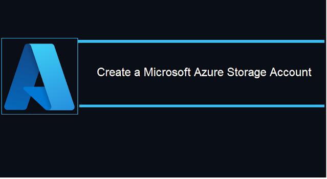 Microsoft Azure: Create a Storage Account