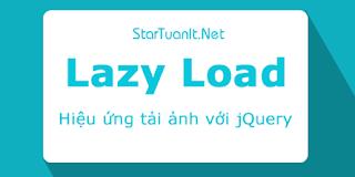 Thêm hiệu ứng lazyload ảnh vào blogspot