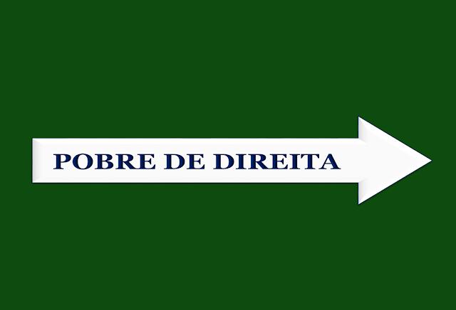 A imagem de fundo verde e uma seta branca com seta em direção para a direita está escrito: pobre de direita.