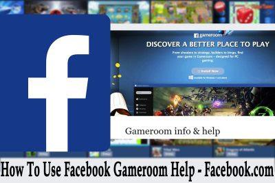 How To Use Facebook Gameroom Help – Facebook.com | How To Access Facebook Gameroom