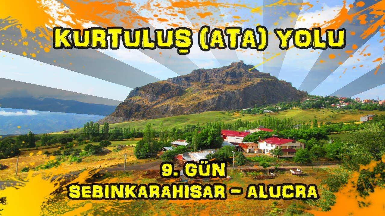 2019/06/20 Kurtuluş (Ata) yolu 9.gün Şebinkarahisar ~ Alucra
