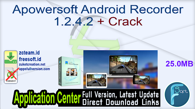 Apowersoft Android Recorder 1.2.4.2 + Crack_ ZcTeam.id