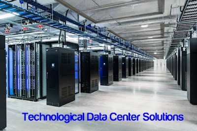 Technological Data Center Solutions