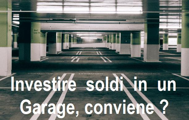 Come comprare box auto ad uso investimento conviene? Consigli