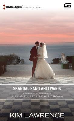 Skandal Sang Ahli Waris (A Ring to Secure His Crown) by Kim Lawrence Pdf
