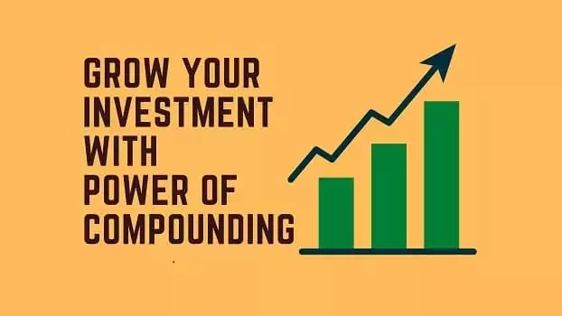 Grow your investment with power of compounding