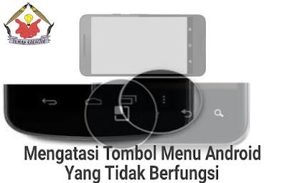 Aplikasi Untuk Mengatasi Tombol Menu Android Tidak Berfungsi