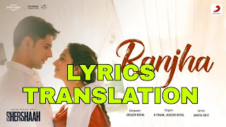 Ranjha Lyrics in English | With Translation | - B Praak | Shershaah