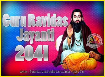 2041 Guru Ravidas Jayanti Date & Time, 2041 Ravidas Jayanti Calendar