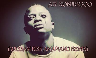 ATI - Komirrsoo (William Risk Amapiano Remix)